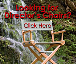 Looking for Director's Chairs? Click here!
